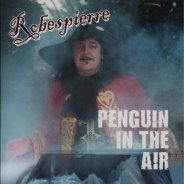 ROBESPIERRE - Penguin In The Air